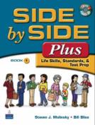 Side by Side Plus 1