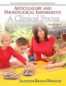 Articulatory and Phonological Impairments