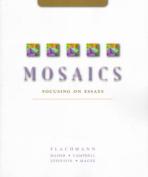 Mosaics, Focusing on Essays