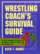 Wrestling Coachs Survival Guide