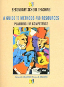 Secondary School Teaching:a Guide to Methods and Resources, Planning for Competence
