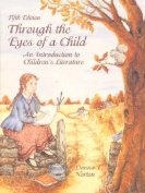 Through the Eyes of a Child:an Introduction to Childrens Literature