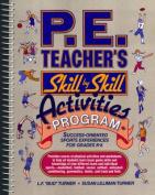 PE Teachers' Skill by Skill Activities
