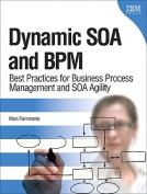 Dynamic SOA and BPM