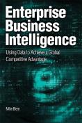 The New Era of Enterprise Business Intelligence