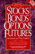 Stocks, Bonds, Options, Futures