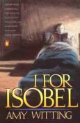 I for Isobel