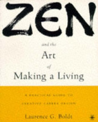 Zen and the Art of Making a Living in the Post-modern World
