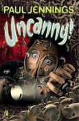 Uncanny!: Even More Surprising Stories