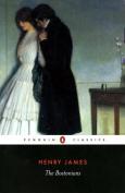 The Bostonians: a Novel