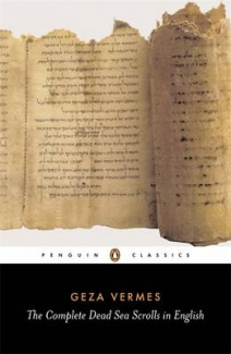 The Complete Dead Sea Scrolls in English: Complete Edition