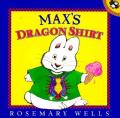 Max's Dragon Shirt: Max & Ruby