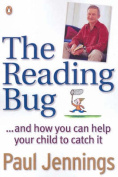 The Reading Bug...and How You Can Help Your Child Catch it