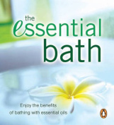 The Essential Bath