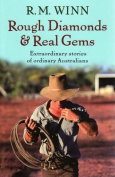 Rough Diamonds and Real Gems