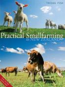 Practical Smallfarming in New Zealand