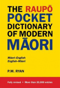 The Raupo Pocket Dictionary of Modern Maori