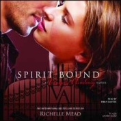 Spirit Bound (Vampire Academy  [Audio]