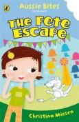 The Fete Escape (Aussie Bites)