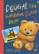 Dougal, the Garbage Dump Bear