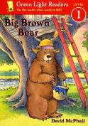 Houghton Mifflin ISBN9780152048587 Green Light Readers Big Brown Bear- Level 1