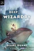 Deep Wizardy