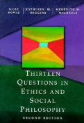 Thirteen Questions in Ethics and Social Philosophy