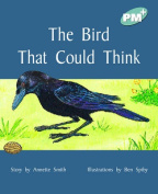 The Bird That Could Think