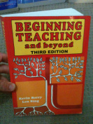 Beginning Teaching and Beyond