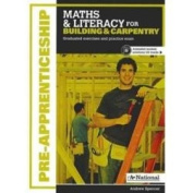 A+ National Pre-apprenticeship Maths and Literacy for Building and Carpentry
