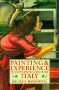 Painting and Experience in Fifteenth Century Italy