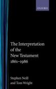 The Interpretation of the New Testament 1861-1986