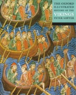 The Oxford Illustrated History of the Vikings (Oxford Illustrated History)