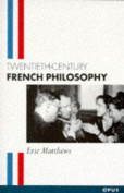 Twentieth-century French Philosophy