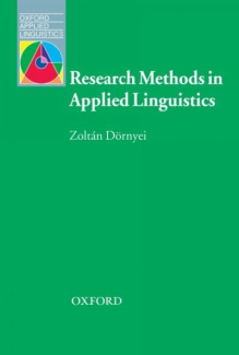 Research Methods in Applied Linguistics: Quantitative, Qualitative, and Mixed Methodologies