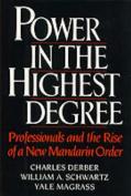 Power in the Highest Degree