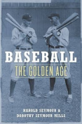 Baseball : Vol 2. The Golden Age