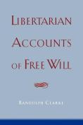 Libertarian Accounts of Free Will