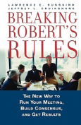 Breaking Robert's Rules