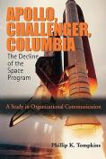 Apollo, Challenger, Columbia