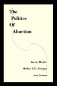 The Politics of Abortion