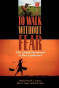 To Walk without Fear