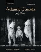 Atlantic Canada: A History