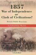 1857 War of Independence or a Clash of Civilizations?