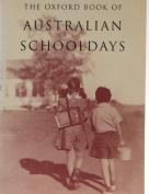 The Oxford Book of Australian Schooldays