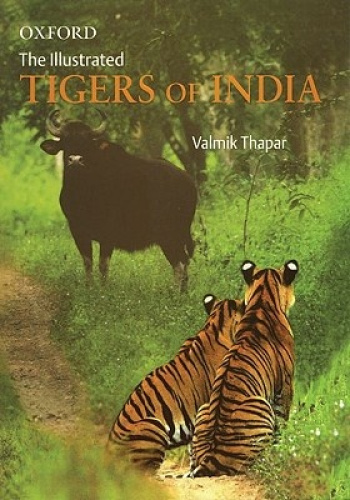 The Illustrated Tigers of India by Valmik Thapar.
