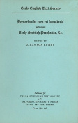Bernardus de Cura Rei Famuliaris, with Some Early Scottish Prophecies etc