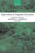 Explorations in Pragmatic Economics