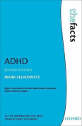 ADHD (The Facts)