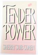 Tender Power